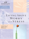 Living Above Worry and Stress (eBook)